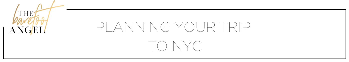 Planning Your Trip to NYC