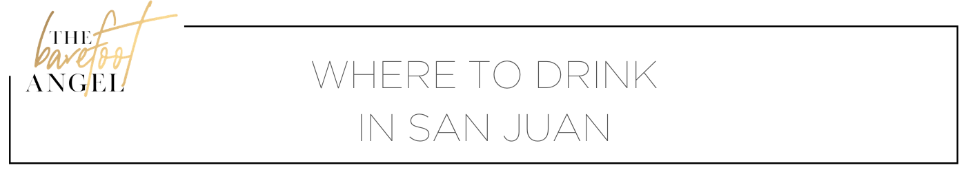 Where to Drink in San Juan