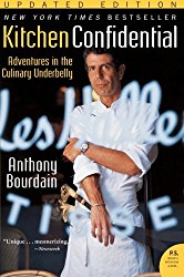 Kitchen Confidential – Anthony Bourdain
