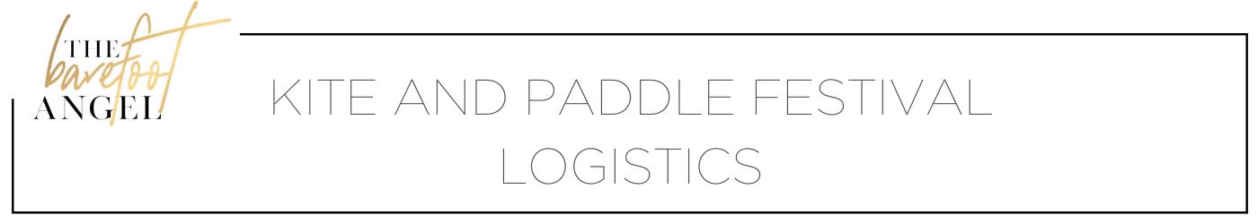 Kite and Paddle Festival Logistics