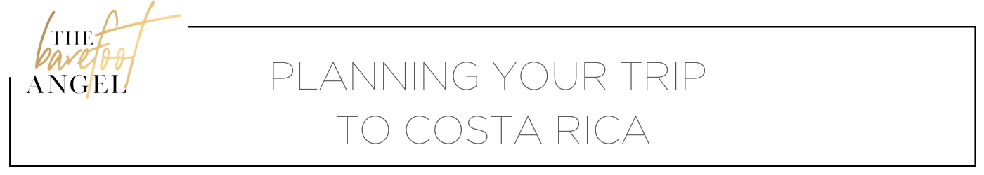 Planning Your Trip to Costa Rica
